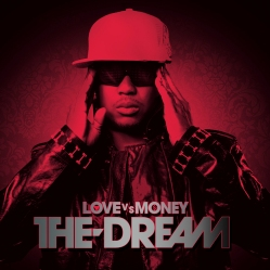 The Dream - Love vs Money (album cover)